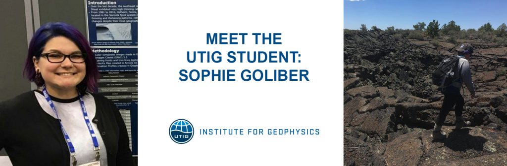 Meet the UTIG Student: Sophie Goliber