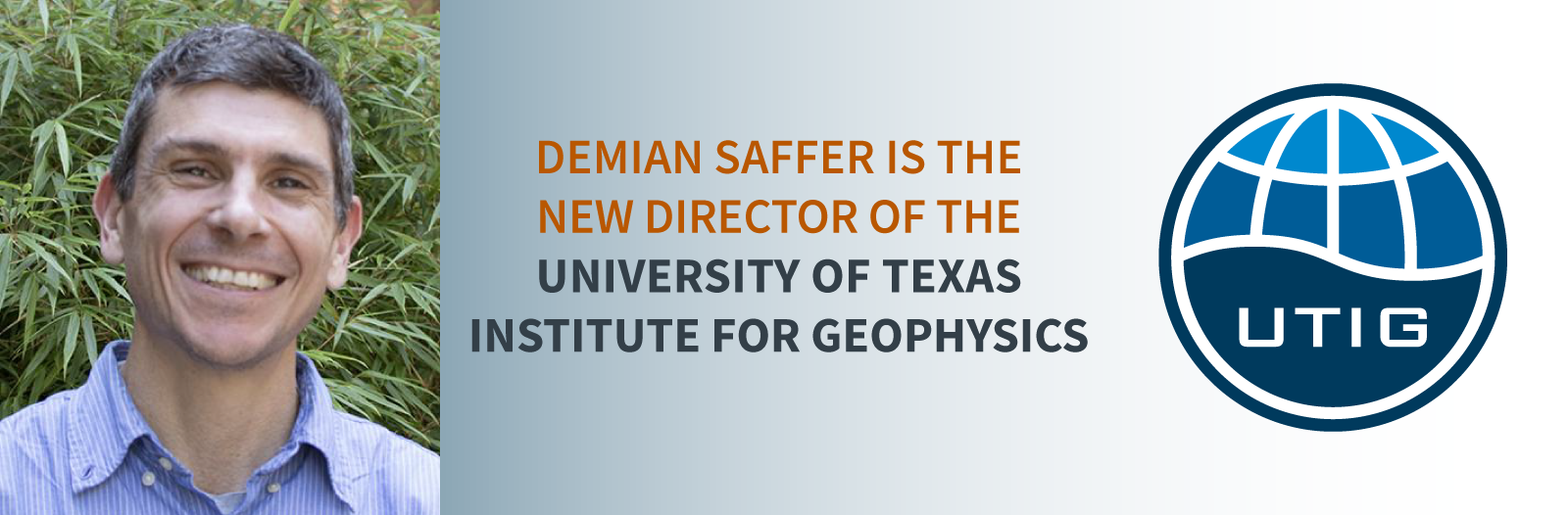 Demian Saffer Named Director of the UT Institute for Geophysics